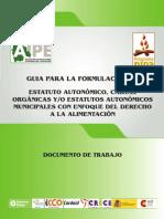 Guía para la formulación de Estatuto Autonómico, Cartas Orgánicas y/o Estatutos Autonómicos Municipales con enfoque del Derecho a la Alimentación