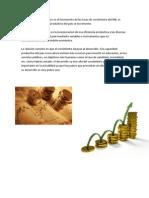 El crecimiento económico es el incremento de las tasas de crecimiento del PIB