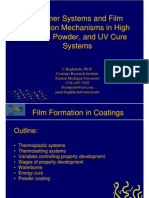 Polymer Systems and Film Formation Mechanisms in High