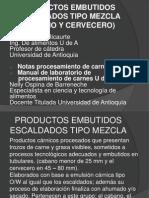 4. Productos Carnicos Embutidos Escaldados Tipo Mezcla (Cabano y Cervecero