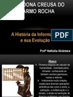 A HISTORIA DA INFORMATICA E SUA EVOLUÇÃO - AULA 1 - INF