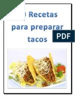10 Recetas Para Preparar Tacos