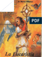 La Eucaristia - P. Benjamín Martín Sánchez