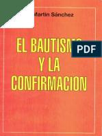 El Bautismo y la Confirmacion - P. Benjamin Martin Sanchez