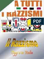 Il Razzismo Di Oggi e in Italia