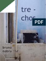 tre-chos, bruno nobru
