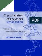 Crystallization of Polymers, Volume 1 Equilibrium Concepts~Tqw~_darksiderg