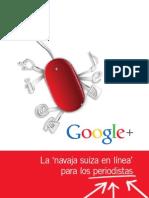 Guías Google para periodistas - Google+, la 'navaja suiza' para periodistas