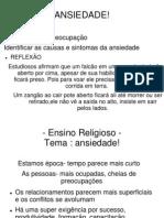 ENSINO RELIGIOSO- 1 - ANSIEDADE