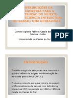 CONTRIBUIÇÕES DAPSICOMETRIA PARA ACONSTRUÇÃO DO SUJEITOCOM DEFICIÊNCIA INTELECTUALNO BRASIL