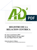 Registering Centric Relation (Spanish) 3-7-11