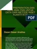 Teknik Persiapan Dan Pengolahan Data
