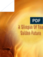 Glimpse of Golden Future