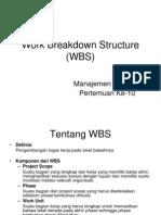 Pertemuan Ke-10 Work Breakdown Structure