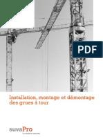Installation, montage et démontage de grues à tour