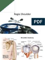 Regio Shoulder