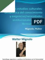 Los Estudios Culturales Mignolo