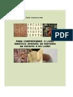 LIVRO COMPLETO - PARA COMPREENDER O LIVRO DIDÁTICO ATRAVÉS DA HISTÓRIA E DA ESCRITA DO  LIVRO - PROF. MS. ELICIO GOMES LIMA