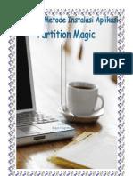 Tugas Teknik Dan Metode Instalasi Aplikasi Partition Magic