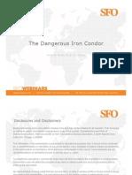Dangerous Iron Condor Given Webinar