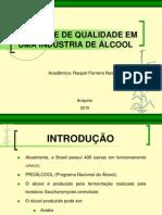 CONTROLE DE QUALIDADE EM UMA INDÚSTRIA DE ÁLCOOL