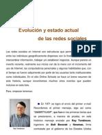 Evolución y estado actual de las Redes Sociales