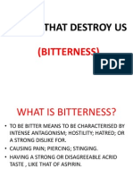 Things That Destroy Us- Bitterness