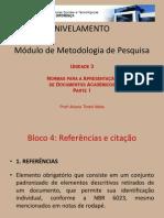 Projeto_de_Nivelamento_-_Metodologia_de_Pesquisa_-_Unidade_3_-_4._Referencias_e_citacao_-_primeira_parte
