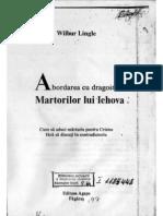 Wilbur Lingle - Abordarea Cu Dragoste a Martorilor Lui Jehova