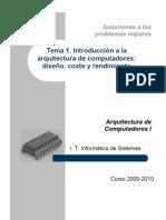Intro a la AC - Soluciones a los Problemas de Diseño, Coste y Rendimiento