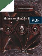 [D&D 3.5e - Ita] Libro Delle Fosche Tenebre