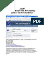 ABCD. Automatización de Bibliotecas y Centros de Documentación