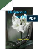 Darkness in the Dark