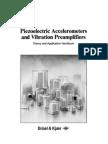 Piezoelectric Accelerometers and Vibration Pre Amplifiers