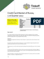 Russian Credi Card Market, 1st quarter 2012