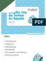 Adigital Estudio Uso Twitter en Espaa 2012