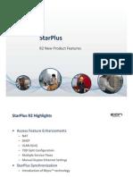 StarPlus R2 2012 Features Draft