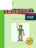 Informazioni per i giovani TABACCO - DIPARTIMENTO POLITICHE ANTIDROGA