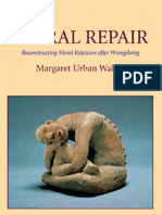 Moral Repair Reconstructing Moral Relations After Wrongdoing