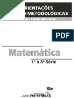 ORIENTAÇÕES TEÓRICO-METODOLÓGICAS MATEMÁTICA 1ª À 8ª