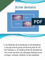 Le Medicine Dentaire