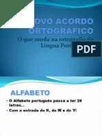 ACORDO ORTOGRAFICO - MUDANCAS