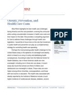 Obesity, Prevention, and Health Care Costs