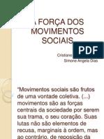 A FORÇA DOS MOVIMENTOS SOCIAIS