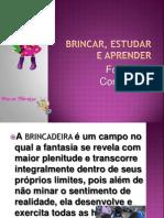 BRINCAR, ESTUDAR E APRENDER [Formação EEMAP]
