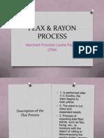 Flax & Rayon Process