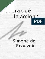 Simone de Beauvoir,  Para qué la acción