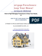 Fight Mortgage Foreclosure and Keep Your House