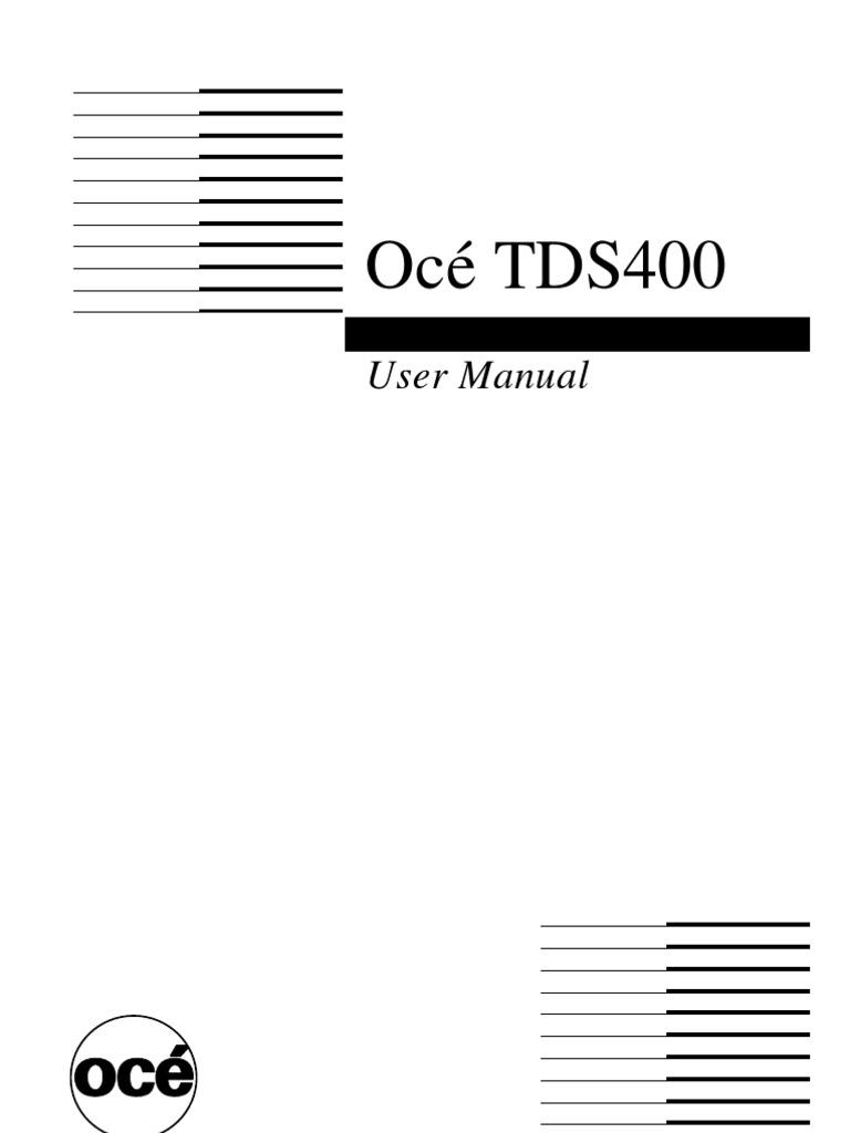 Océ TDS400: User Manual