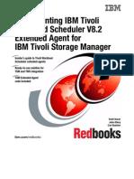 Implementing IBM Tivoli Workload Scheduler v 8.2 Extended Agent for IBM Tivoli Storage Manager Sg246696